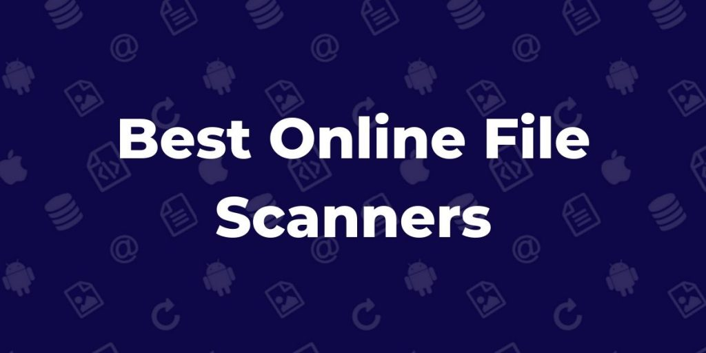 Best Online File Scanners